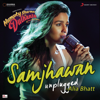 Jawad Ahmed, Sharib-Toshi & Alia Bhatt - Samjhawan (Unplugged by Alia Bhatt) [From