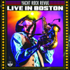 Yrr - Yacht Rock Revue (Live in Boston)  artwork