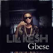 Gbese - Lil Kesh