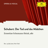 Madame Ernestine Schumann-Heink & Unknown Orchestra - Der Tod und das Mädchen, D. 531 (Orchestral Version) artwork