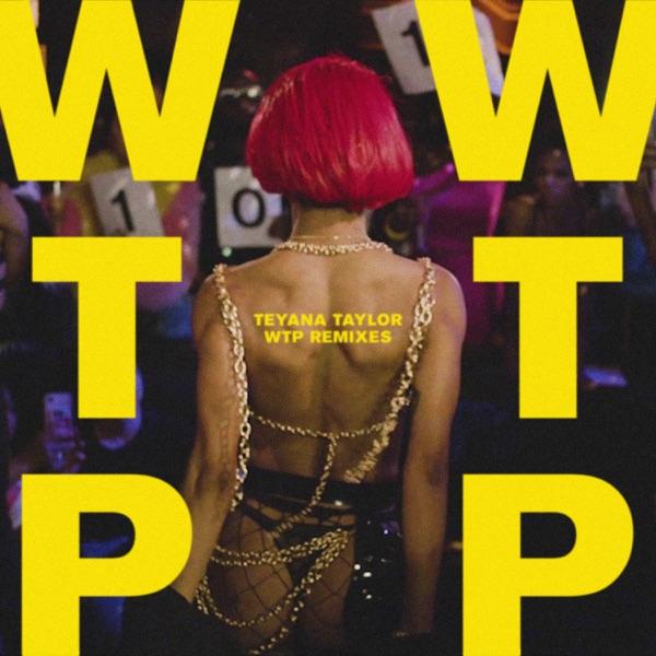 WTP (Remixes) - EP