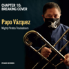 Papo Vazquez - Mighty Pirates Troubadours, Chapter 10: Breaking Cover artwork
