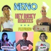 Hey Ricky feat Kreayshawn Dev ALISA Remixes Single