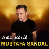 Gel Bana - Mustafa Sandal