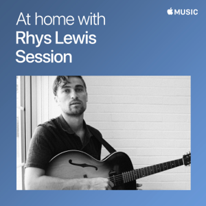 Rhys Lewis - At Home With Rhys Lewis: The Session