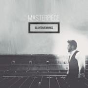Masterpiece - Clayton Jennings - Clayton Jennings
