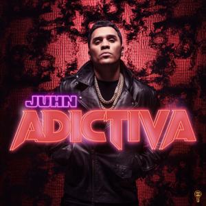 Juhn - Adictiva