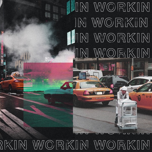 Workin (feat. David Archuleta) - Single