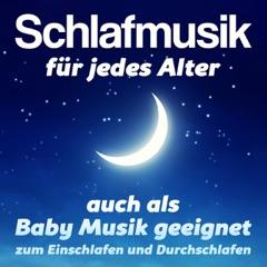 Schlafmusik für jedes Alter (auch als Baby Musik geeignet) - zum Einschlafen und Durchschlafen