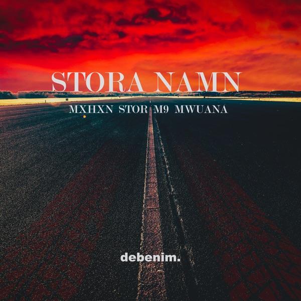 Stora Namn (feat. STOR, M9 & Mwuana) - Single