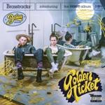 Brasstracks - Golden Ticket / Basket Case (feat. Masego)