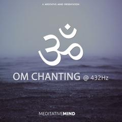 OM Chanting at 432Hz - EP