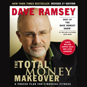 The Total Money Makeover (Abridged)