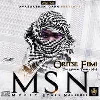 Oritsefemi - MSN (Money Stops Nonsense)