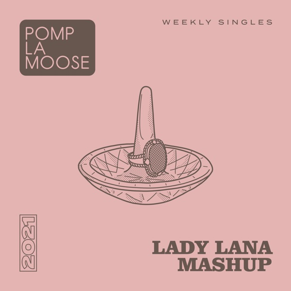 Lady Lana Mashup - Single