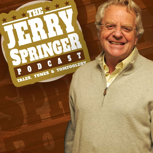 The Jerry Springer Podcast