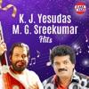 K J Yesudas M G Sreekumar Hits