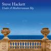 Steve Hackett - Under A Mediterranean Sky artwork