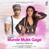 Munde Muk Gaye feat Teenu Arora Single