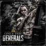 Only the Generals, Pt. II - Kevin Gates