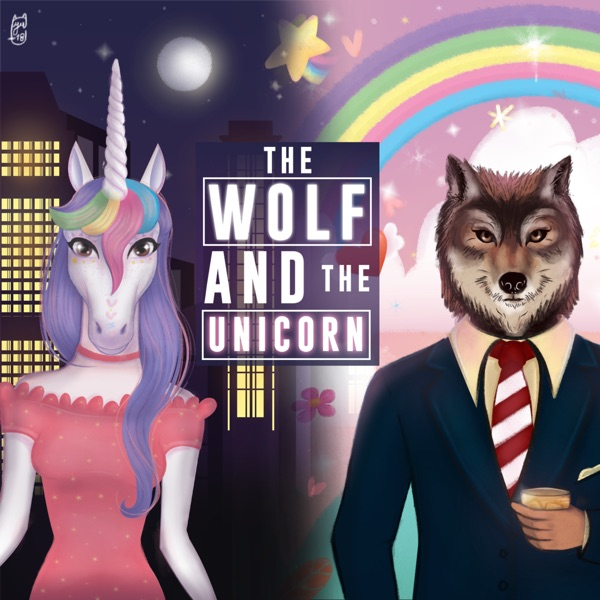 The Wolf And The Unicorn