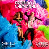 Proibido o Carnaval (feat. Caetano Veloso)