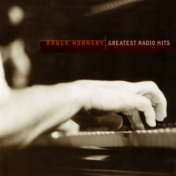 Bruce Hornsby and the Range - The Way It Is