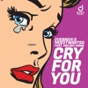 Cry for You (feat. Melody Mane) - Single