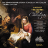 The London Oratory Schola Cantorum & Charles Cole - Sacred Treasures of Christmas  artwork