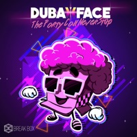 The Party Can Never Stop - DUBAXFACE