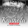 Kaithola Paya Virichu Live feat Siddharth Menon Gowry Lekshmi Sachin Warrier Niranj Suresh Tejas Shankar Single