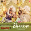 Bhankas From Baaghi 3 Single