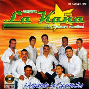 Grupo La Kaña - Matando la Cucaracha