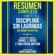 Resumen Completo: Disciplina Sin Lagrimas (No Drama Discipline) - Basado En El Libro De Daniel J. Siegel Y Tina Payne Bryson - Libros Maestros