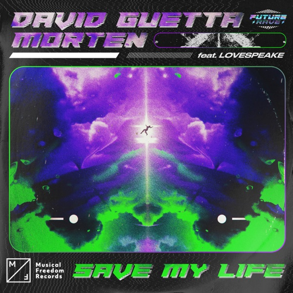 David Guetta & MORTEN - Save My Life (feat. Lovespeake)