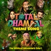 Total Dhamaal Theme From Total Dhamaal Single