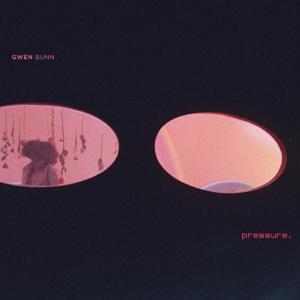 Gwen Bunn - Pressure