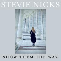 Album Show Them The Way - Stevie Nicks