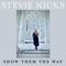 Show Them The Way - Stevie Nicks lyrics