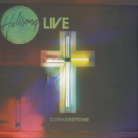 Hillsong Worship - Cornerstone (Live) [Deluxe Edition]