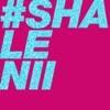 #Shalenii