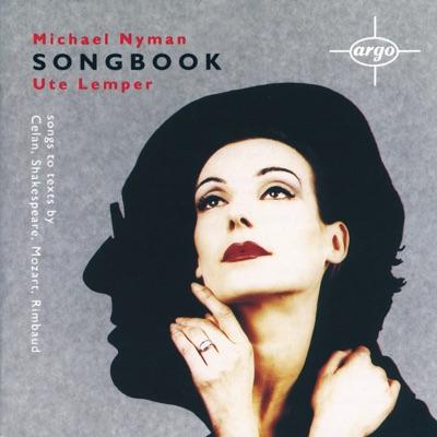 Michael Nyman: Songbook - Ute Lemper