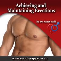 Dr. Janet Hall - Achieving & Maintaining Erections artwork