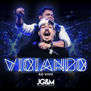 João Gustavo e Murilo - Viciando (Ao vivo)