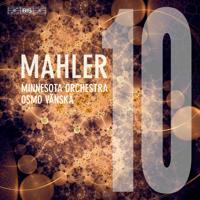Minnesota Orchestra & Osmo Vänskä - Mahler: Symphony No. 10 in F-Sharp Major