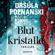 Ursula Poznanski - Blutkristalle (Ungekürzt)