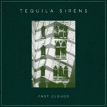 Tequila Sirens - You're Gonna Face Somebody