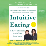 Intuitive Eating, 4th Edition: A Revolutionary Anti-Diet Approach (Unabridged)
