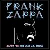 Zappa '88: The Last U.S. Show - Frank Zappa