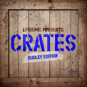 Various Artists - Epidemic Presents: Crates (Dudley Edition)